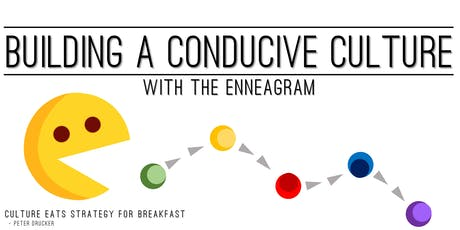 Building A Conducive Culture with the Enneagram tickets