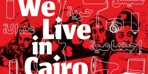 """""""We Live in Cairo"""""""