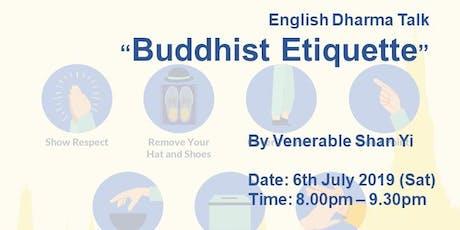 """Talk """"Buddhist Etiquette"""" tickets"""
