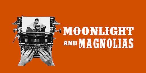 """Moonlight and Magnolias"""