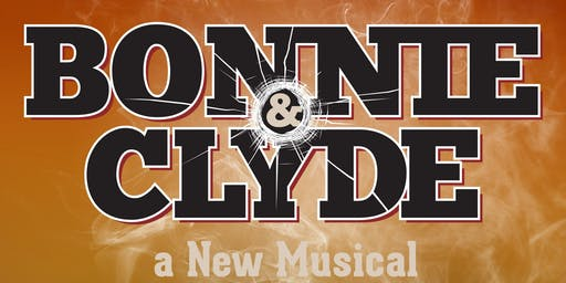 """Bonnie and Clyde: The Musical"""