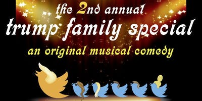 """""""The 2nd Annual Trump Family Special"""""""