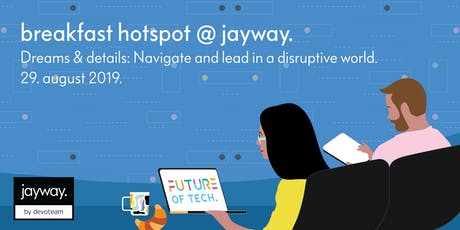 Breakfast Hotspot - Navigate and lead in a disruptive world tickets