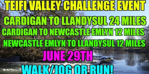 Teifi Valley Challenge 24 Mile + 12 Mile Walk/Jog or Run