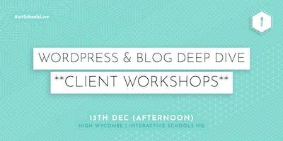 Wordpress & Blog Deep Dive (Client-Exclusive) - AFTERNOON