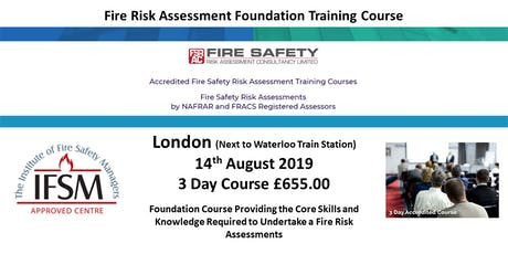 LONDON Fire Risk Assessment Foundation Course Accredited By The Institute Of Fire Safety Managers (IFSM) tickets