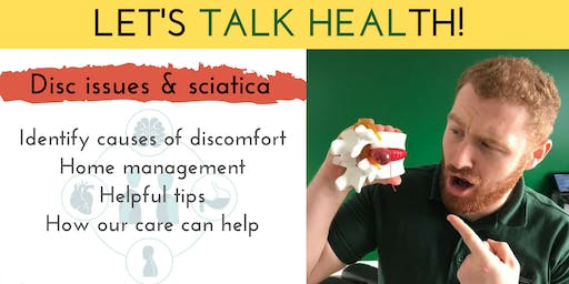 Let's Talk Health - Safe and Effective Ways to Manage Disc Issues and Sciatica
