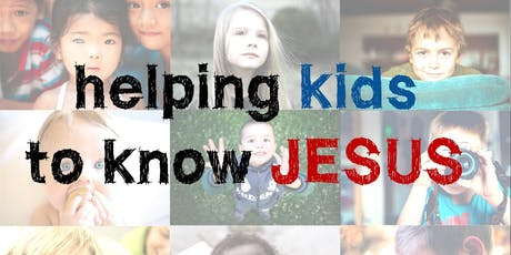 Helping kids to know Jesus 2019 tickets