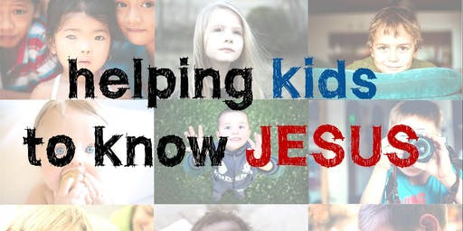 Helping kids to know Jesus 2019