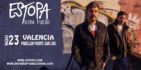 ESTOPA presenta GIRA FUEGO en Valencia entradas
