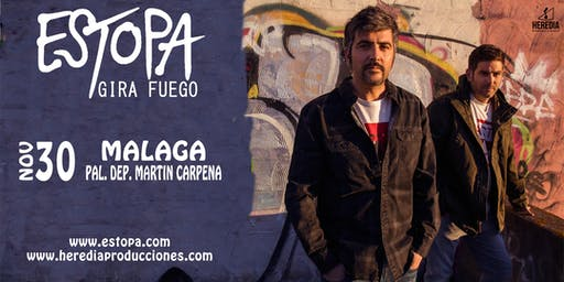 ESTOPA presenta GIRA FUEGO en Málaga