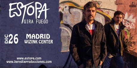 ESTOPA presenta GIRA FUEGO en Madrid tickets