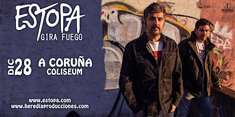 ESTOPA presenta GIRA FUEGO en A Coruña entradas