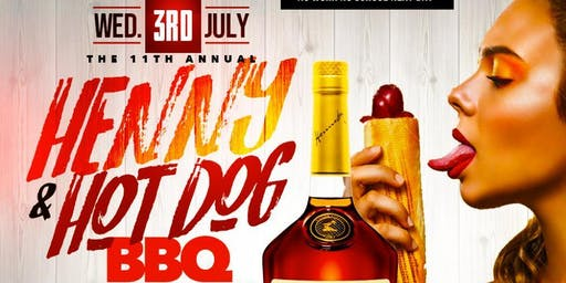 Henny & Hotdogs Independence Day Party