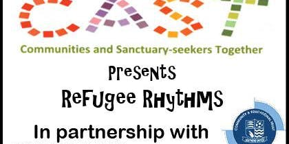 CAST Presents - Refugee Rhythms 2019