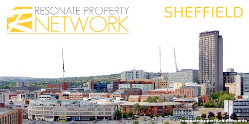 RESONATE PROPERTY NETWORK | SHEFFIELD | JULY 2019