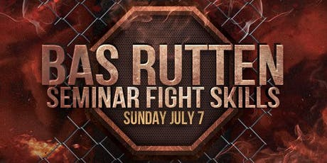 Seminar met UFC legende Bas Rutten | Fight Skills tickets