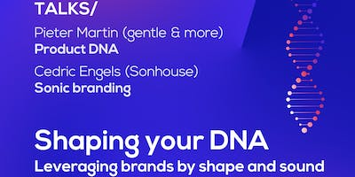 TALK Ministry of Makers: Shaping your DNA – Leveraging brands by shape and sound