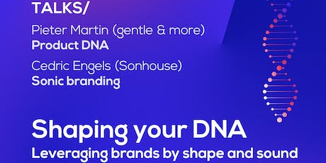 TALK Ministry of Makers: Shaping your DNA – Leveraging brands by shape and sound billets
