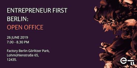 Entrepreneur First Berlin Open Office tickets