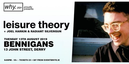 why. gigs presents LEISURE THEORY live in Bennigans