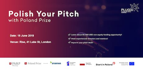 Polish your Pitch! with Poland Prize (London edition) tickets