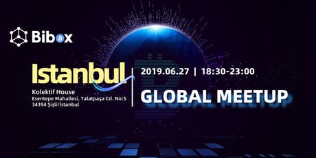 Bibox Global Meetup - Istanbul tickets