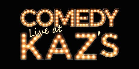 Comedy at Kaz's tickets