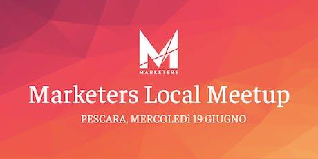Marketers Meetup Pescara | 19.06.19 biglietti