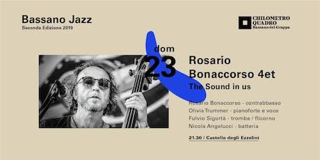 Rosario Bonaccorso 4et tickets