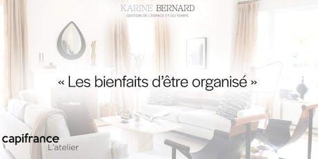 Conférence avec Karine Bernard : Les bienfaits d'être organisé billets