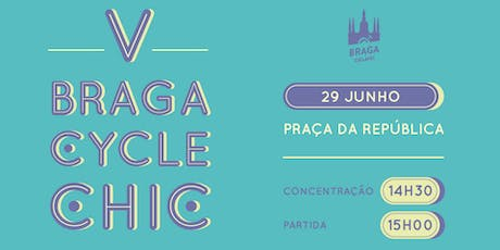 V Braga Cycle Chic bilhetes