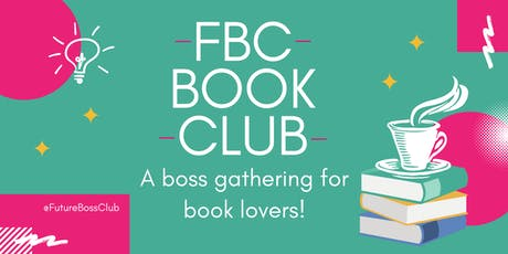 Future Boss Club Book Club #3 tickets