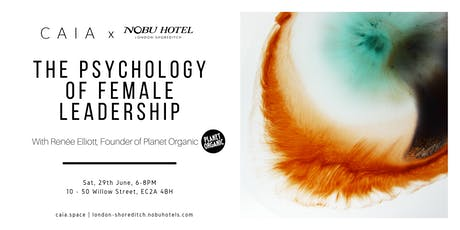 The Psychology of Female Leadership | CAIA x Nobu Hotel Shoreditch tickets