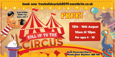 Free Holiday Club: Roll up to the Circus tickets