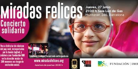 Concierto Solidario Miradas Felices entradas
