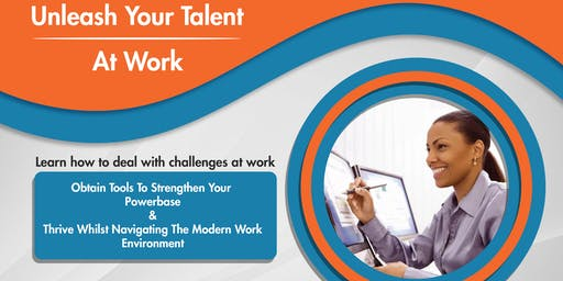 Unleash Your Talent At Work