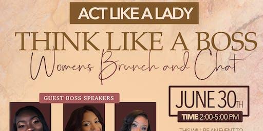 Act like a lady, think like a boss!