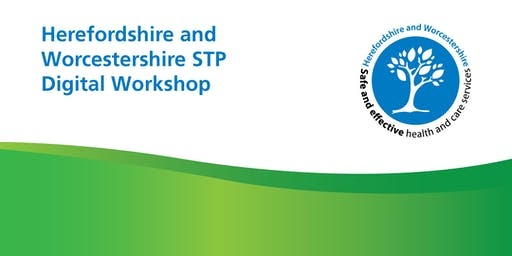 Herefordshire & Worcestershire STP Digital Summit