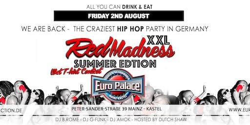 Red Madness XXL Summer Edition @ Euro Palace Mainz Kastel