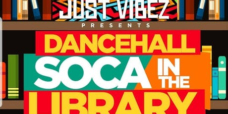 SOCA and Dancehall in the library tickets