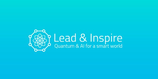 Lead & Inspire: Quantum & AI for a smart world