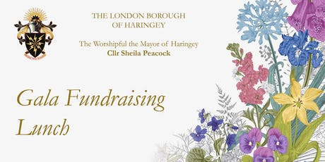 Gala Fundraising Lunch on 18 July 2019 for the Mayor of Haringey tickets
