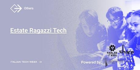Italian Tech Week | Estate Ragazzi Tech biglietti