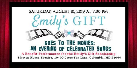 Emily's Gift Goes to the Movies: An Evening of Celebrated Songs tickets