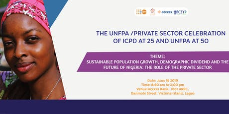 The UNFPA/PRIVATE SECTOR CELEBRATION OF ICPD AT 25 AND UNFPA AT 50 tickets