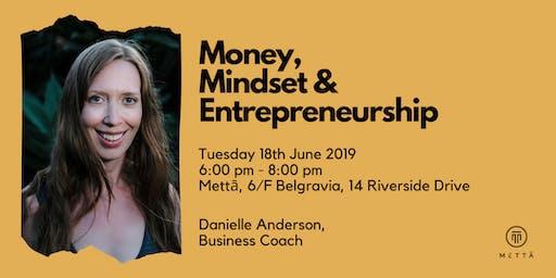 Money, Mindset & Entrepreneurship