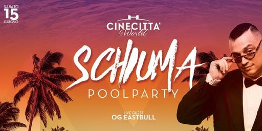 Pool Party w/ OG EastBull + Schiuma Party