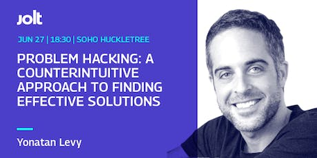 Problem Hacking: A Counterintuitive Approach To Finding Solutions tickets