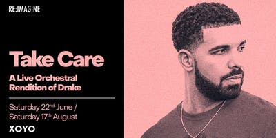 Take Care - An Orchestral Rendition of Drake